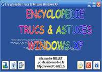 Encyclopédie Trucs & Astuces Windows XP