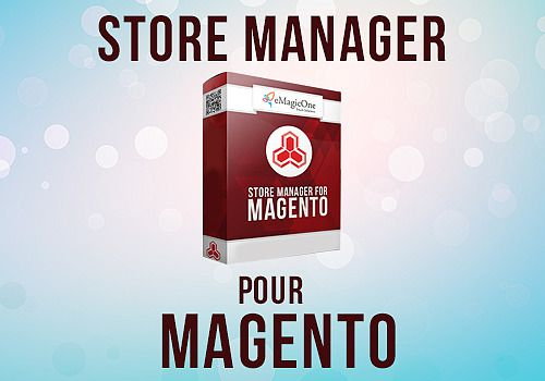 Store Manager pour Magento