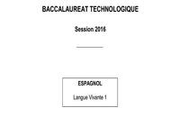 Bac 2016 Espagnol LV1 Séries Technologiques