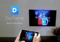 Dayframe (Chromecast Photos)