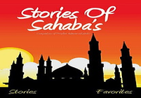Stories of Sahabas in Islam