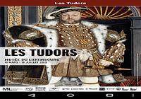 Les Tudors, l'exposition